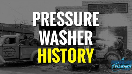 History of the Pressure Washer